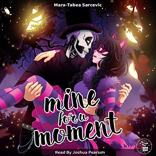 Mine for a Moment audiobook cover art