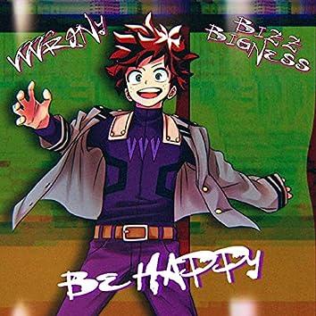 Be Happy (feat. Bizz Bigness)