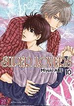 Super Lovers T10 d'Anne Demars