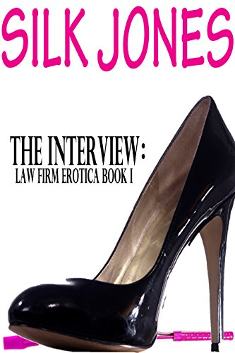 Bargain eBook - The Interview  Law Firm Erotica Book I