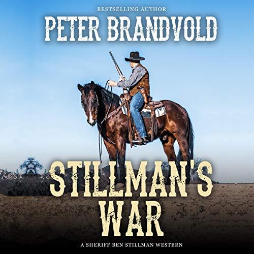 Stillman's War Audiobook By Peter Brandvold cover art