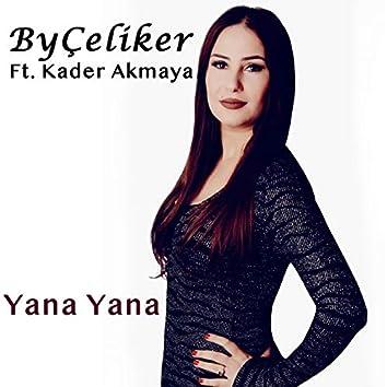 Yana Yana (feat. Kader Akmaya)