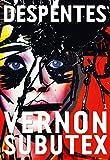 Vernon Subutex, 1 - Roman - Grasset - 07/01/2015