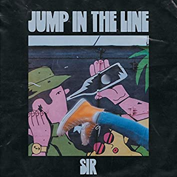 Jump in the Line