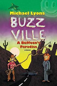 Buzz Ville: A Buffoon's Paradise 099796300X Book Cover