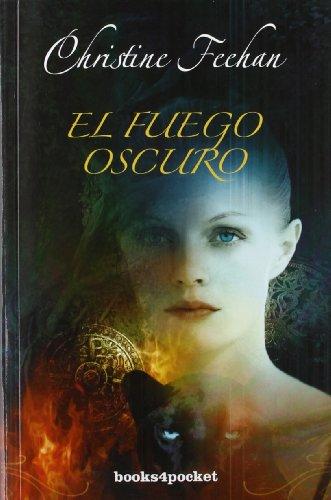 El fuego oscuro: 317 (Books4pocket romántica)