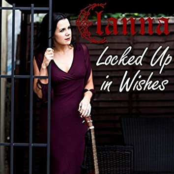 Locked up in Wishes