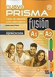 Nuevo Prisma Fusion A1-A2 : Libro de ejercicios, Pour les lycées,...