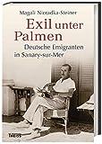 'Exil unter Palmen' von Magali Nieradka-Steiner