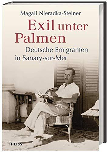 Buchseite und Rezensionen zu 'Exil unter Palmen' von Magali Nieradka-Steiner