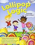 Lollipop Logic, Book 2 (Grades K-2)