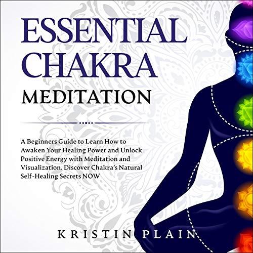 Essential Chakra Meditation audiobook cover art