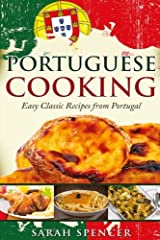 Portuguese Cooking: Easy Classic Recipes from Portugal. Black and White Edition ペーパーバック