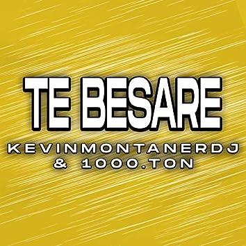 Te Besaré