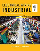 Electrical Wiring Industrial: Based on the 2014 National Electrical Code