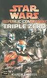 Star Wars, Tome 82 - Republic commando, Triple Zéro