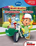 Manny Manitas. Herramientas divertidas (Disney. Manny Manitas)