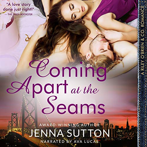 Coming Apart at the Seams Audiobook By Jenna Sutton cover art