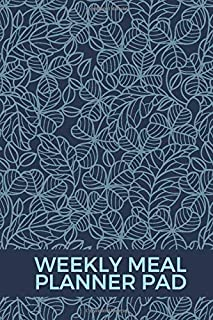 """Weekly Meal Planner Pad: Small 52 Week Meal Planner, Weight Tracker, Record Breakfast, Lunch, Dinner, Snacks, Water Consumption Diary, Grocery and ... Men, 6"""" x 9"""", 110 Pages (Food Planners)"""