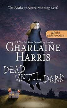 Dead Until Dark (Sookie Stackhouse Book 1) by [Charlaine Harris]