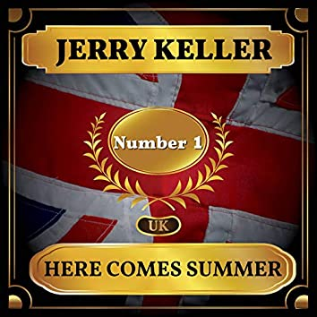 Here Comes Summer (UK Chart Top 40 - No. 1)