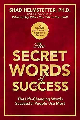The Secret Words of Success (English Edition) eBook: Helmstetter, Shad: Amazon.es: Tienda Kindle