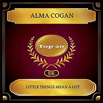 Little Things Mean A Lot (UK Chart Top 20 - No. 11)