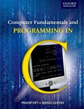 Computer Fundamentals and Programming in C by Dey Pradip Ghosh Manas (2006-05-25) Paperback