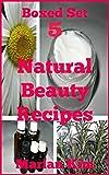 Boxed Set 5 Natural Beauty Recipes review