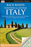 DK Eyewitness Back Roads Northern and Central Italy (Travel Guide)