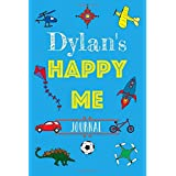 Dylan Happy Me Journal: Personalised Daily Gratitude Journal For Children: Boys: Boosts Self-Confidence, Mindfulness: Creates, Positive Thinking, Happiness, Self-Esteem.
