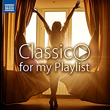 MORNING ~ Classic for my Playlist [#朝 #おめざめ #すっきり #クラシック]