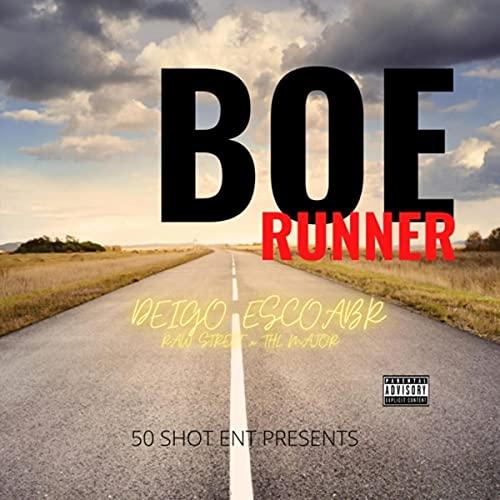 Boe Runner (feat. Raw Street & Thl Major) [Explicit]