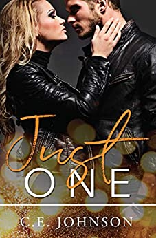 Just One (In The Dark Book 2) by [C.E. Johnson]