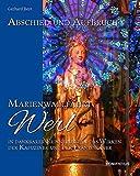 Abschied und Aufbruch - Marienwallfahrt Werl: In dankbarer Erinnerung an das Wirken der Kapuziner und der Franziskaner