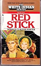 Red Stick (White Indian, No 26)