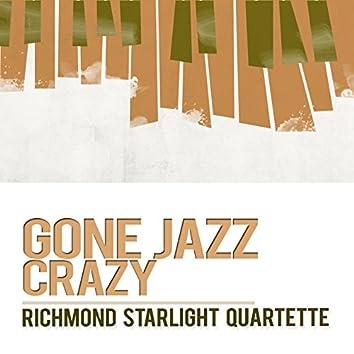 Gone Jazz Crazy