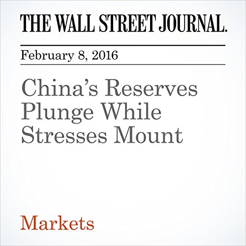 China's Reserves Plunge While Stresses Mount audiobook cover art
