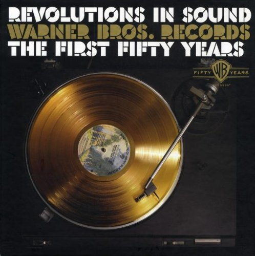 Revolutions in Sound: Warner Bros Records