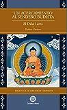 Un acercamiento al sendero budista. Biblioteca de sabiduría y compasión
