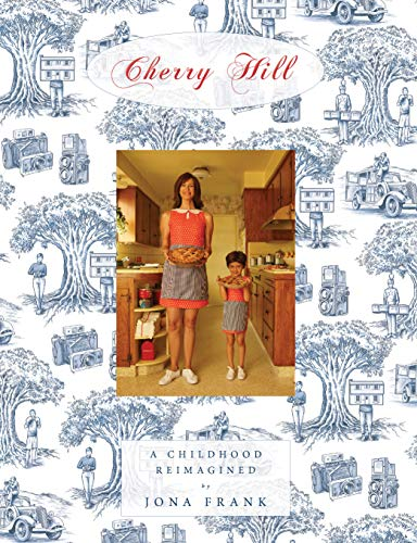 Cherry Hill: A Childhood Reimagined