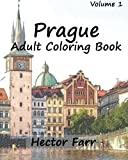 Prague : Adult Coloring Book Vol.1: City Sketch Coloring Book (Wonderful Cities In Europe) (Volume 6)