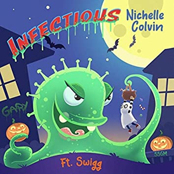 Infectious (feat. Swigg)