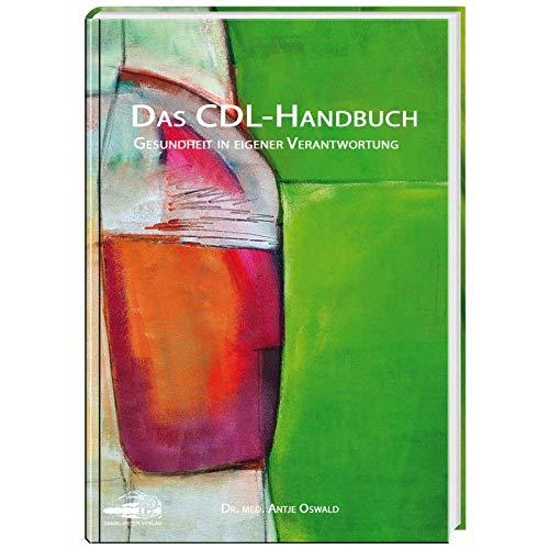 Das CDL-Handbuch, Gesundheit in eigener Verantwortung, von Antje Oswald