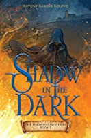 Shadow in the Dark (Harwood Mysteries)