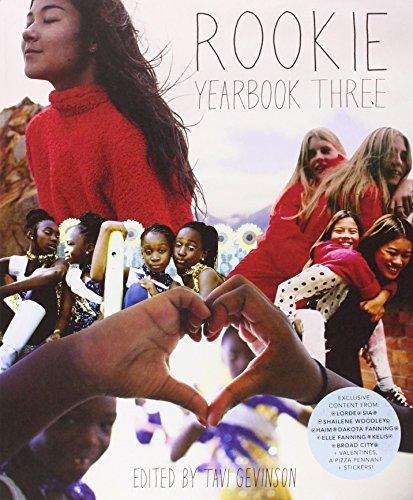 By Tavi Gevinson Rookie Yearbook Three (Paperback) October 21, 2014