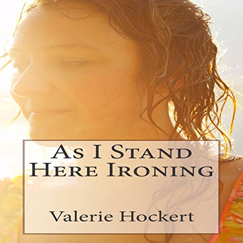 As I Stand Here Ironing audiobook cover art