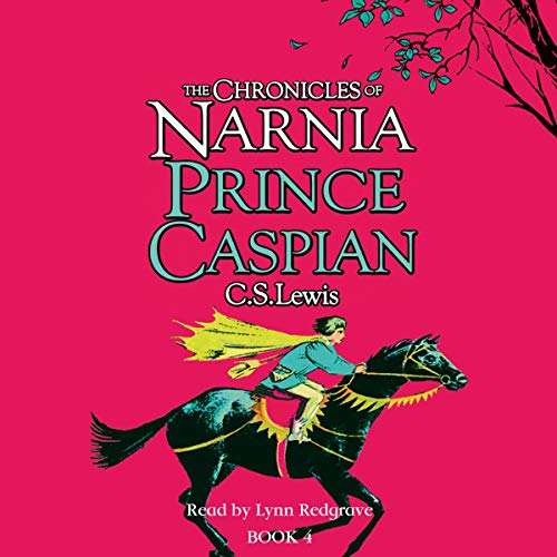Prince Caspian: The Chronicles of Narnia, Book 2 cover art