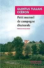Petit manuel de campagne électorale : Suivi de Lettre de Marcus Tullius Cicéron à Atticus et du Pro Morena