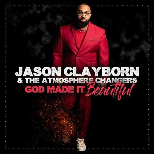 Jason Clayborn & The Atmosphere Changers